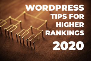 wordpress tips for higher rankings